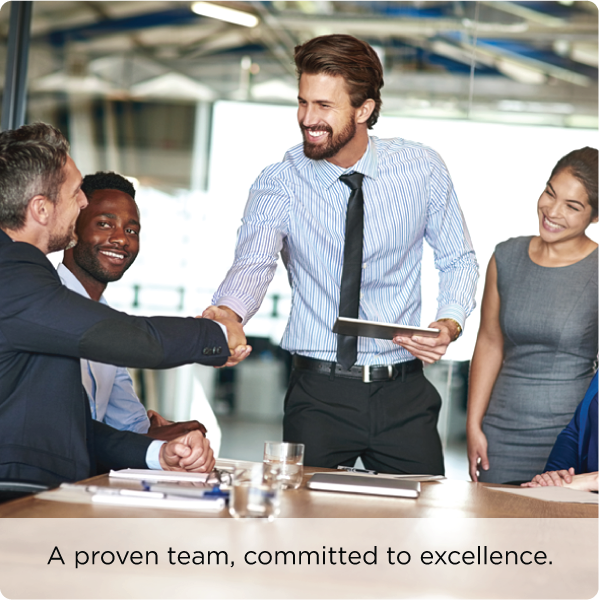 A proven team, committed to excellence.